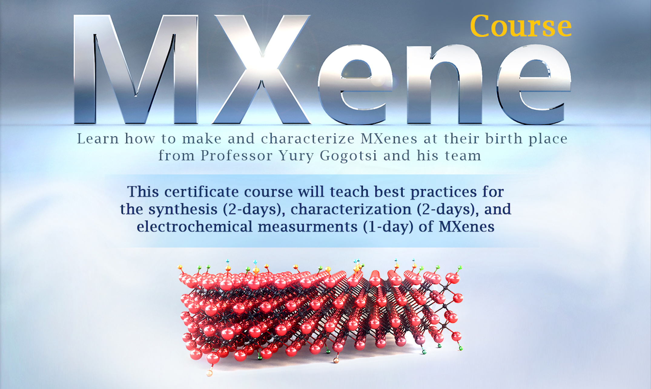 Register Now For The Upcoming MXene Certificate Course, August 2-6, 2021