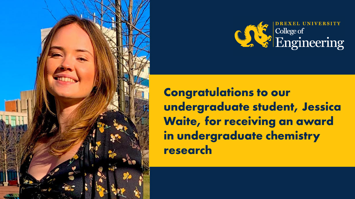 Congratulations to Our Undergraduate Student, Jessica Waite, for Receiving an Award in Undergraduate Chemistry Research