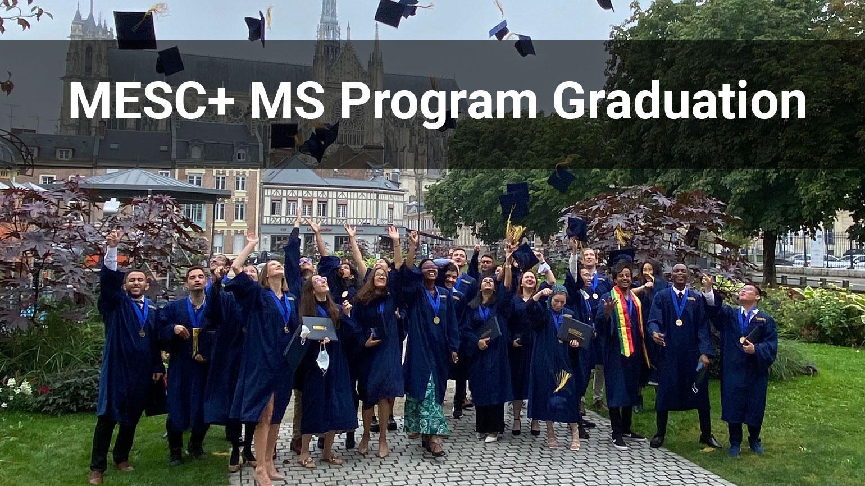 MESC+ MS Program Graduation